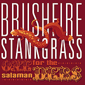 One For the Salamanders by Brushfire Stankgrass