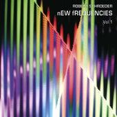 New Frequencies Vol.1 by Robert Schroeder