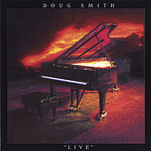 Live by Doug Smith