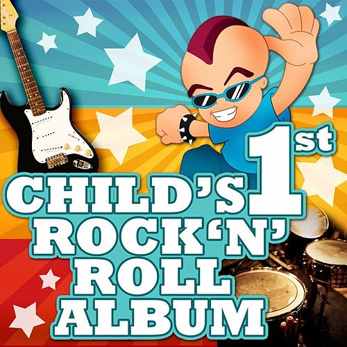 Child's First Rock 'N' Roll Album by Various Artists