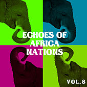 Echoes of African Nations vol.8 by Various Artists