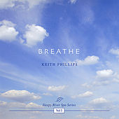 Breathe by Keith Phillips