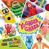 Yo Gabba Gabba Music Is Awesome! Volume 2 von Various Artists