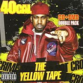 The Yellow Tape by 40 Cal