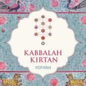 Kabbalah Kirtan by YofiYah
