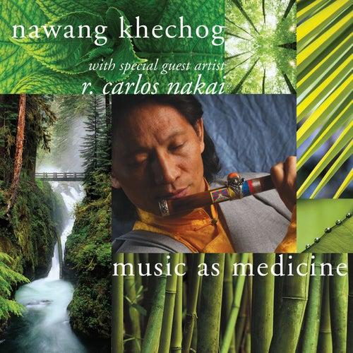 Music as Medicine by Nawang Khechog