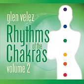 Rhythms of the Chakras II by Glen Velez