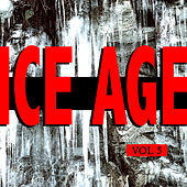 Ice Age Vol. 5 by Various Artists