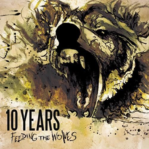 Feeding The Wolves by 10 Years