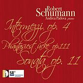 Robert Schumann: Works for Piano by Andrea Padova