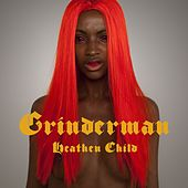 Heathen Child by Grinderman