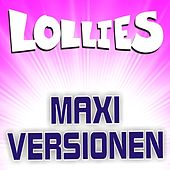 Maxi-Versionen by Lollies