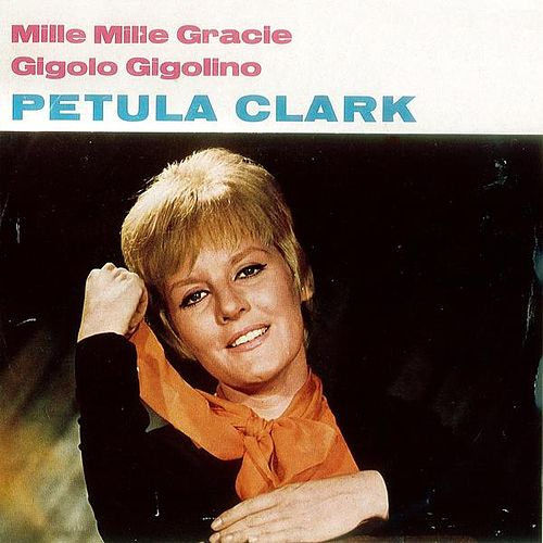 Mille Mille Gracie by Petula Clark