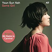 My Name Is Carnival by Youn Sun Nah