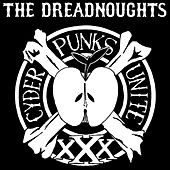 Cyder Punks Unite by The Dreadnoughts
