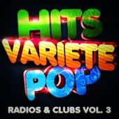 Hits Variété Pop Vol. 3 (Top Radios & Clubs) by Hits Variété Pop