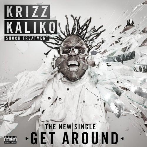Get Around by Krizz Kaliko