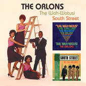 The Wah-Watusi/South Street by The Orlons