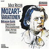 Reger: Variations and Fugue on a Theme of Mozart / 4 Tondichtungen nach Arnold Bocklin by Various Artists