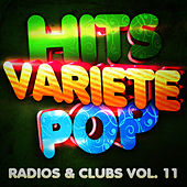 Hits Variété Pop Vol. 11 (Top Radios & Clubs) by Hits Variété Pop
