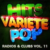 Hits Variété Pop Vol. 11 (Top Radios & Clubs) by Hits Variété Pop