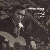 Singer Of Sad Songs by Waylon Jennings
