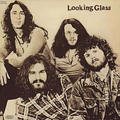 Looking Glass by Looking Glass