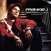 Obsession (No Es Amor) [ Featuring Baby Bash] - Spanglish Version by Frankie J