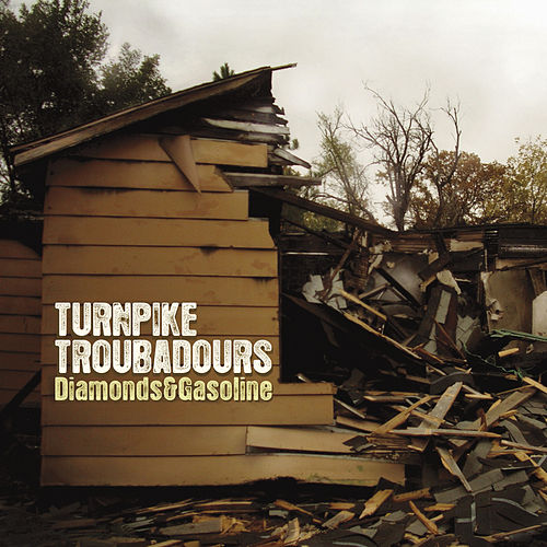 Diamonds & Gasoline by Turnpike Troubadours