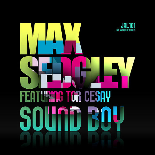 Sound Boy (feat. Tor Cesay) by Max Sedgley