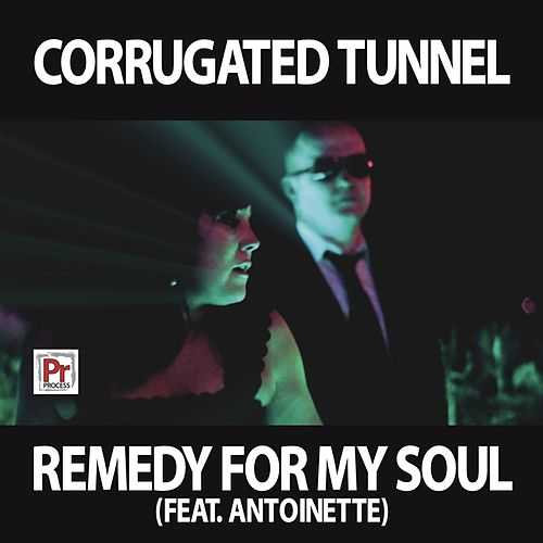Remedy For My Soul by Corrugated Tunnel