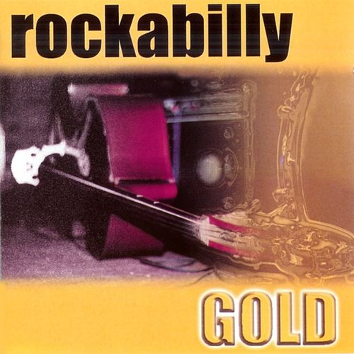 Rockabilly Gold by Various Artists
