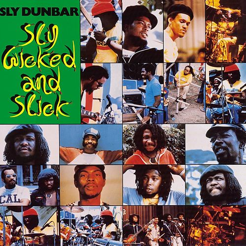 Sly, Wicked And Slick by Sly Dunbar
