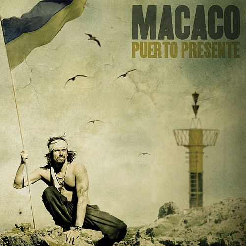 Puerto Presente von Macaco