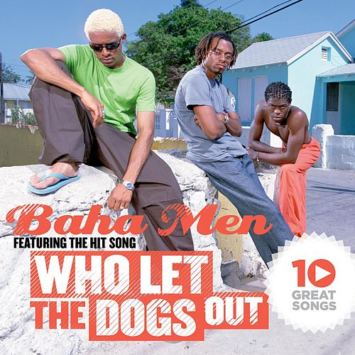 10 Great Songs by Baha Men
