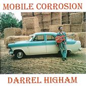 Mobile Corrosion by Darrel Higham