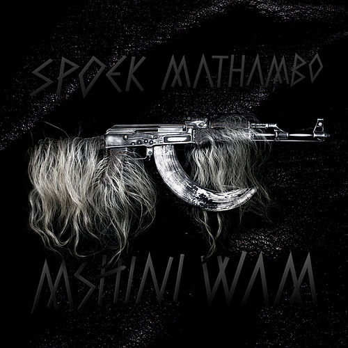 Mshini Wam by Spoek Mathambo