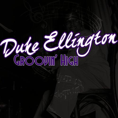 Groovin' High by Duke Ellington