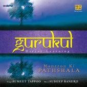 Gurukul Mantron Ki Pathshala by Sumeet Tappoo