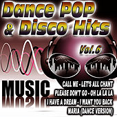 Dance Pop & Disco Hits Vol.6 by D.J. Pop Mix