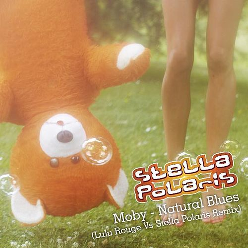 Natural Blues (Lulu Rouge Vs. Stella Polaris Remix) by Moby