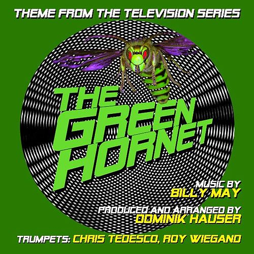 Theme from 'The Green Hornet' By Billy May (feat. Chris Tedesco & Roy Wiegand) by Dominik Hauser