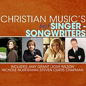 Christian Music's Best - Singer-Songwriters by Various Artists