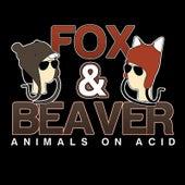 Animals On Acid by Fox
