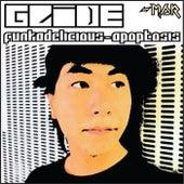 Funkadelicious/Apoptosis by Glide