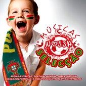 Musicas Da Nossa Seleccao by Various Artists