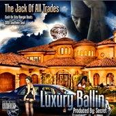 Luxury Ballin by Secret