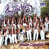 Mission Cumplida by Banda Sinaloense Hnos. Sanchez