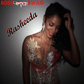 Boss B*tch Swag by Rasheeda