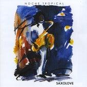 Noche Tropical by Saxolove
